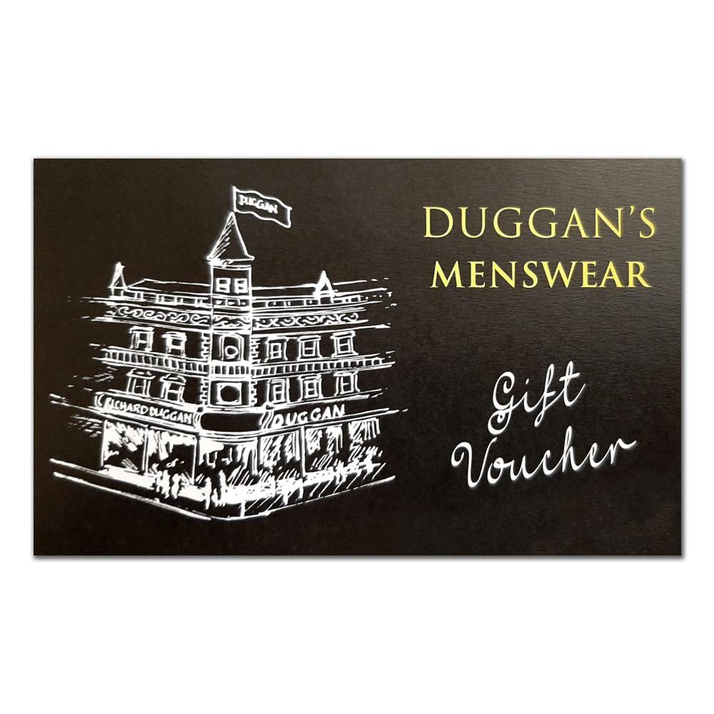 Duggan's Menswear Gift Vouchers